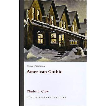 Histoire du gothique: American Gothic (études littéraires gothiques)