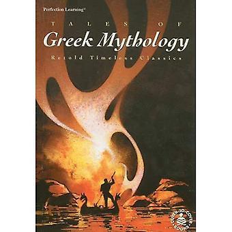 Tales av gresk mytologi (tidløse klassikere)