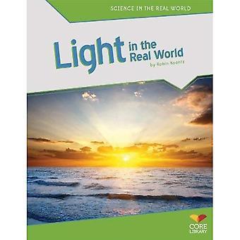 Ljus i den verkliga världen