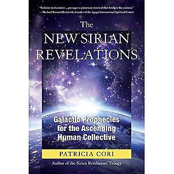 Nya Sirianska uppenbarelserna: Galaktiska profetior för stigande mänskliga kollektivet