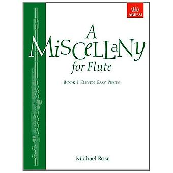 A Miscellany for Flute, Book I: (Eleven easy pieces): Bk. 1