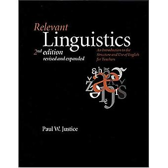 Relevant Linguistics: An Introduction to the Structure and Use of English for Teachers (Center for the study of language & information - lecture notes)