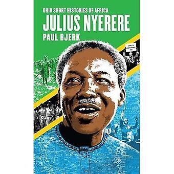 Julius Nyerere (Ohio lyhyt historia Afrikan)