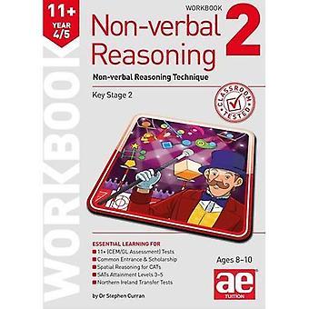11 + icke-verbala resonemang år 4/5 arbetsbok 2: icke-verbala resonemang teknik