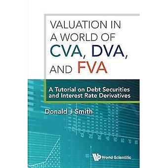 Valorisation dans un monde de Cva, Dva et Fva: Un tutoriel sur les titres de créance et dérivés sur taux d'intérêt