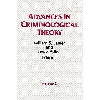 התקדמות בתאוריה קרימינולוגית הכרך 2 על ידי לאופר & ויליאם