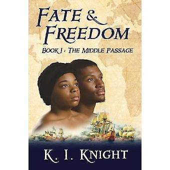 Lot vrijheid boek I de middelste Passage door Knight & K Ik