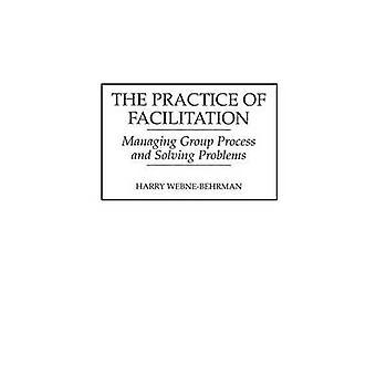 La pratica del processo di gestione del gruppo facilitazione e risolvere i problemi di WebneBehrman & Harry