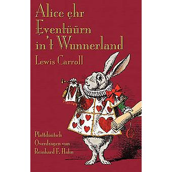 Alice ehr Eventrn int Wunnerland Alices Adventures in Wonderland in Italian by Carroll & Lewis