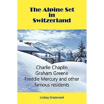 De Alpine Set door Greatwood & Lindsay in Zwitserland