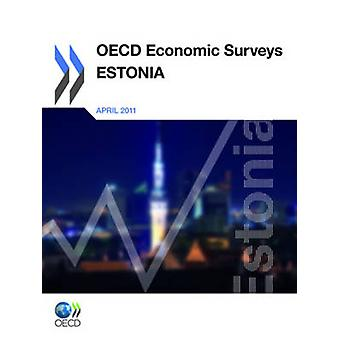 OECD Economic Surveys Estland 2011 von OECD Publishing