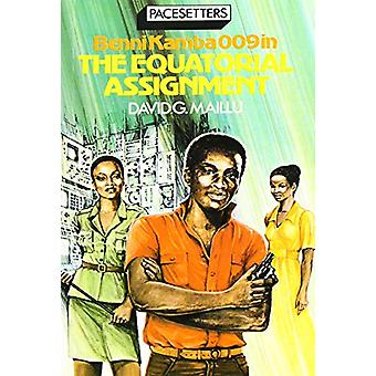 Equatorial Assignment by David G. Maillu - 9780333310571 Book