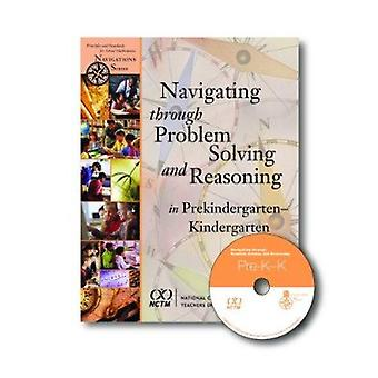 Navigating Through Problem Solving and Reasoning in Prekindergarten-K