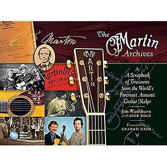 The Martin Archives Scrapbook - A Scrapbook of Treasures from the Worl