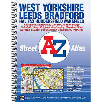 West Yorkshire Street Atlas (4th Revised edition) by Geographers A-Z