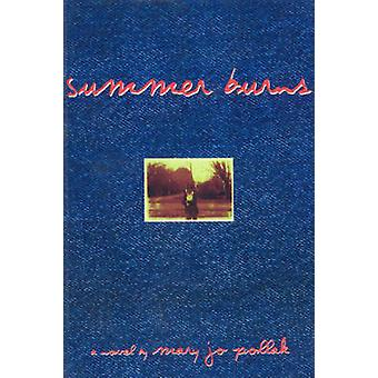 Summer Burns by Mary Jo Pollak - 9781895837490 Book
