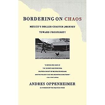 Bordering on Chaos: Mexico's Roller-Coaster Journey toward Peace