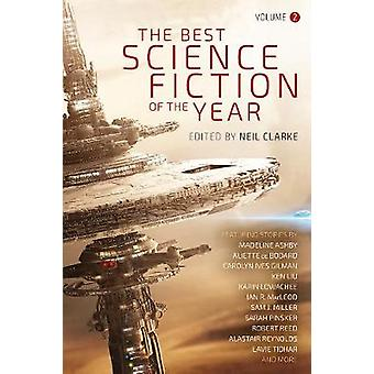 The Best Science Fiction of the Year - Volume Two by Neil Clarke - 978