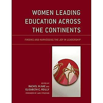 Vrouwen onderwijs leidt over de continenten: vinden en benutten van de vreugde in leiderschap