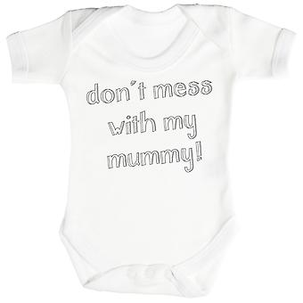 Don't Mess With My Mummy! Baby Romper / Babygrow