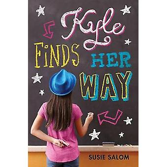 Kyle Finds Her Way by Susie Salom - 9780545852661 Book