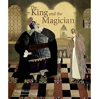 The King and the Magician by Bucay & Jorge