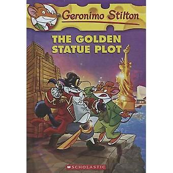 The Golden Statue Plot by Geronimo Stilton - 9780606323802 Book