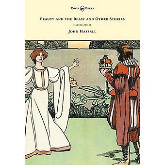 Beauty and the Beast and Other Stories  Illustrated by John Hassall by Anon