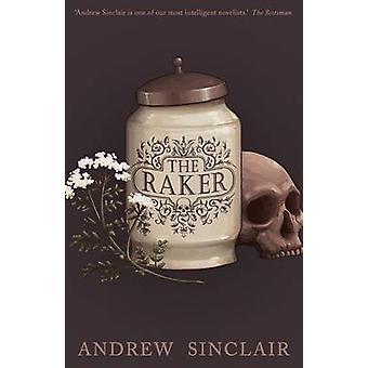 The Raker by Sinclair & Andrew