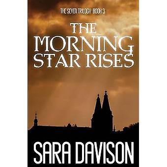 The Morning Star Rises by Davison & Sara