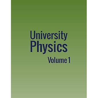 University Physics Volume 1 av Moebs & William