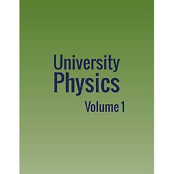 University Physics Volume 1 by Moebs & William