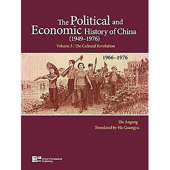 The Cultural Revolution 19661976 by Angang & Hu