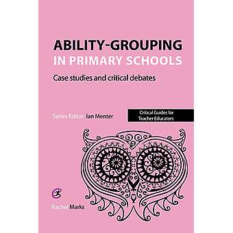 Abilitygrouping in Primary Schools by Marks & Rachel