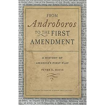 From Androboros to the First Amendment - The Writing of America's Firs