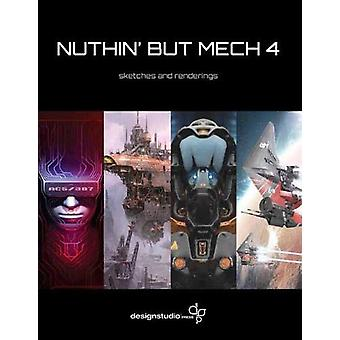 Nuthin' But Mech 4 by Various Artists - 9781624650383 Book
