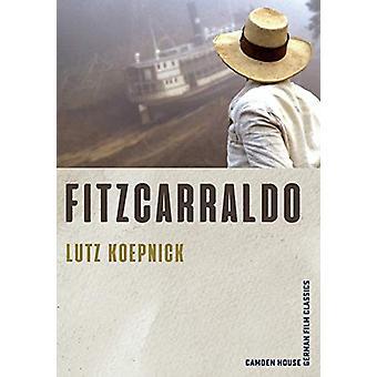 Fitzcarraldo by Lutz Koepnick - 9781640140363 Book
