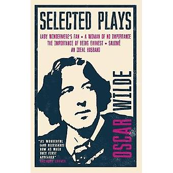 Selected Plays by Oscar Wilde - 9781847497956 Book