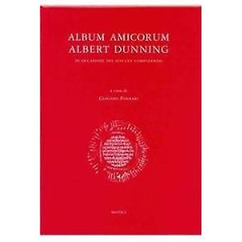 Album Amicorum Albert Dunning by FORNARI - 9782503521237 Book