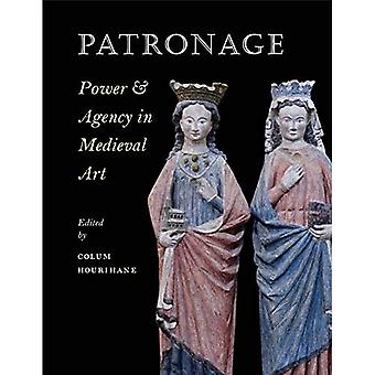 Patronage, Power, and Agency in Medieval Art (Index of Christian Art)