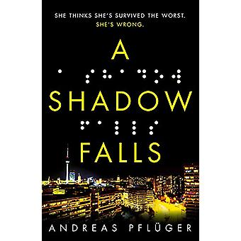 A Shadow Falls by Andreas Pfluger - 9781786690982 Book