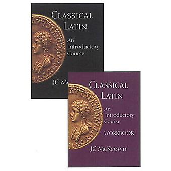 Classical Latin - An Introductory Course - Text and Workbook Set by J.