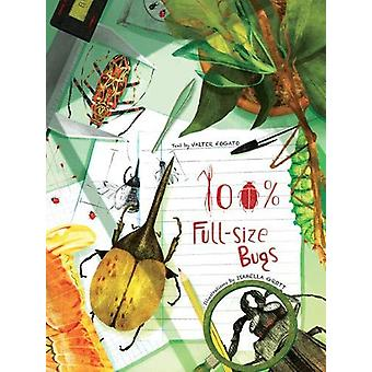 100% Full Size Bugs by Valter Fogato - 9788854413436 Book