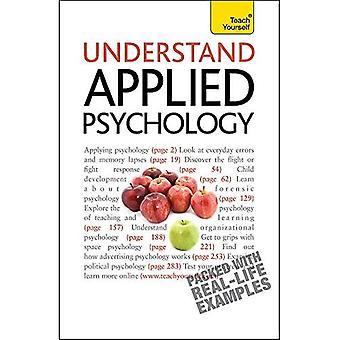 Begrijp toegepaste psychologie: Leer jezelf