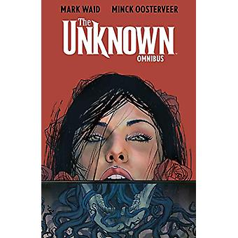 The Unknown Omnibus by Mark Waid - 9781684154678 Book