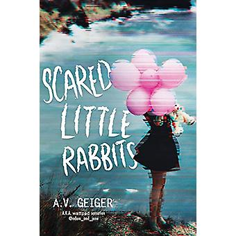 Scared Little Rabbits by A. V. Geiger - 9781492648284 Book