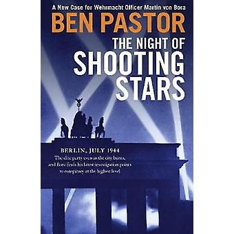 The Night of Shooting Stars by Ben Pastor - 9781912242283 Book