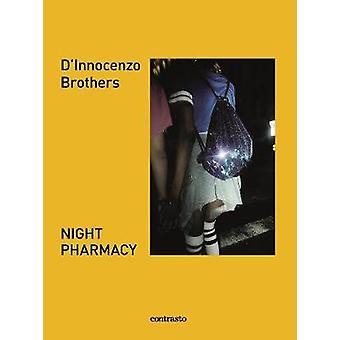 Night Pharmacy by Fabio and Damiano D'Innocenzo - 9788869658136 Book