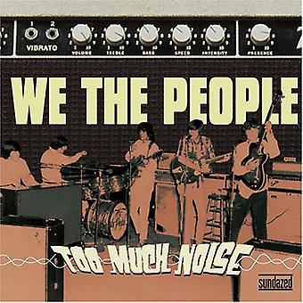 We the People - Too Much Noise [Vinyl] USA import
