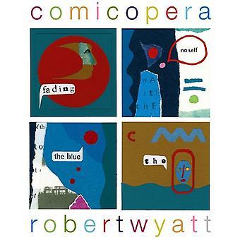 Robert Wyatt - Comicopera [Vinyl] USA import